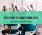 Guide to bidding on Amazon Ads