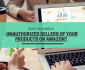 Get rid of unauthorized sellers